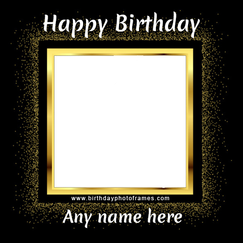 Fantastic Birthday wishes photo frame with name and photo