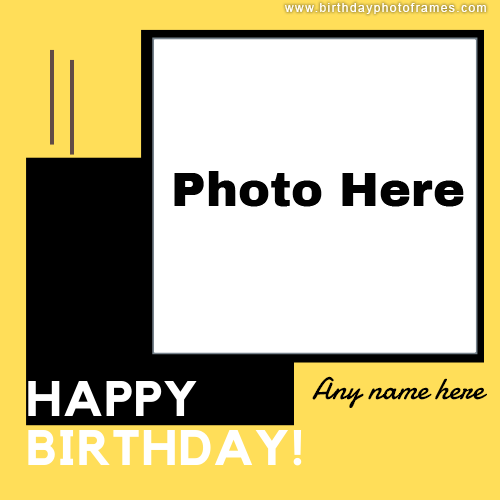 Happy Birthday Yellow Card With Name And Photo Edit