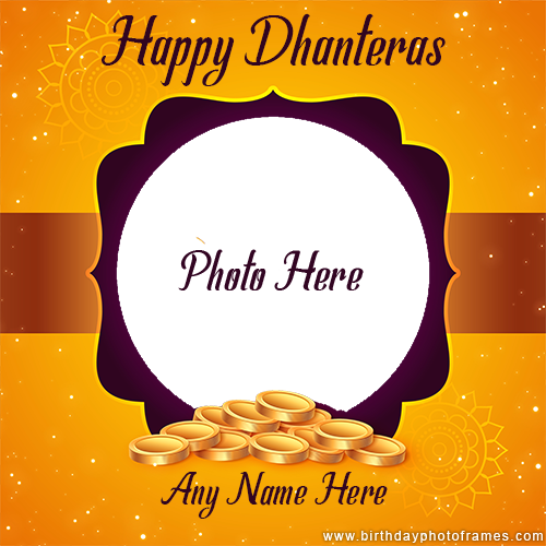 Happy Dhanteras Wishes with Name and Photo Edit