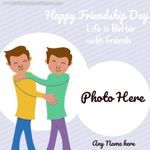 Happy Friendship Day Photo frame Card with Name and photo