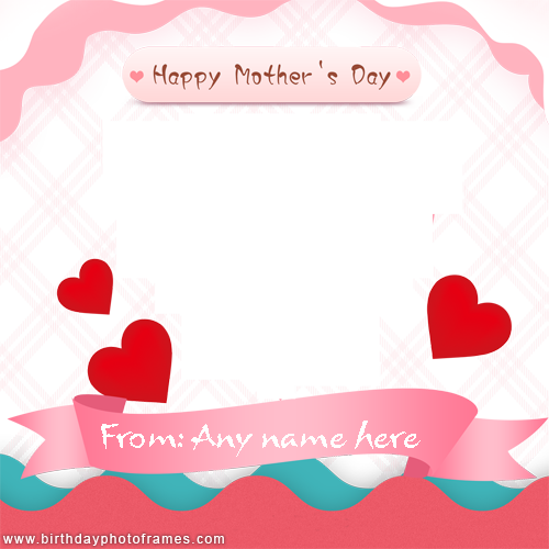 Happy Mothers Day 2019 Wish with photo and Name
