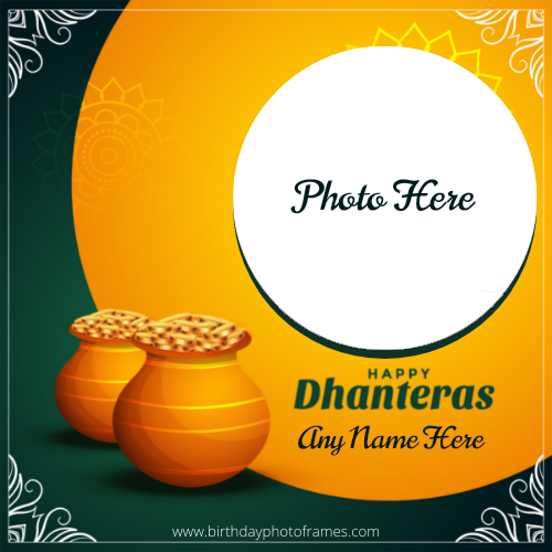 Happy dhanteras Wishes Card with name and photo free edit