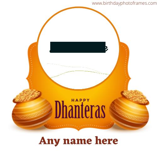 Happy dhanteras card name and photo edit