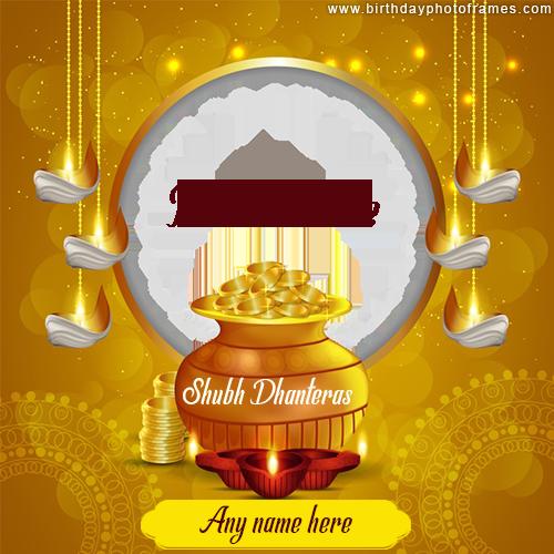 Latest Shubh Dhanteras Photoframe with Name editor