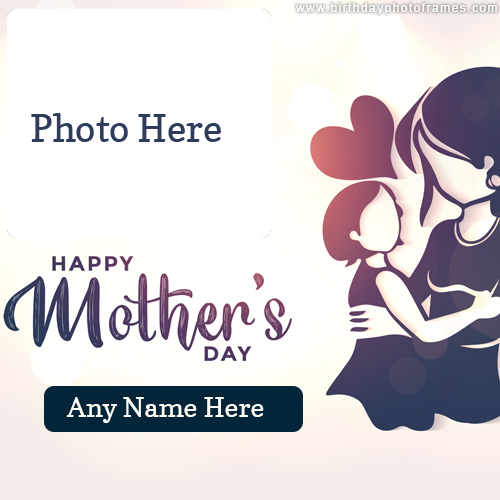 Mothers Day Name and Photo frame online