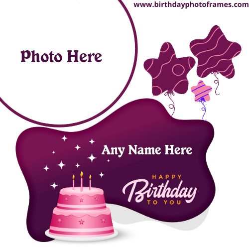 Online Happy Birthday Wish Card with Name Photo Edit