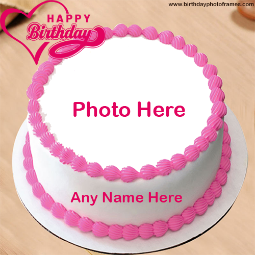 Pink birthday cake with name and photo edit