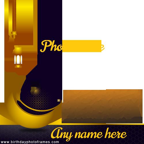Ramadan 2021 Photoframe with Name and Photo Edit