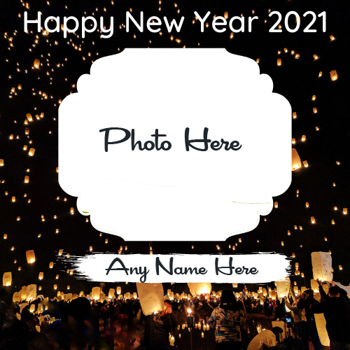Write name on happy new year 2021 card with name and photo