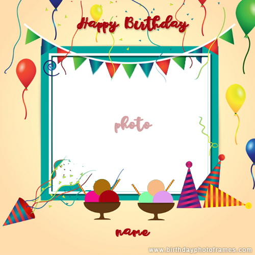 birthday card with name and photo editor online free download