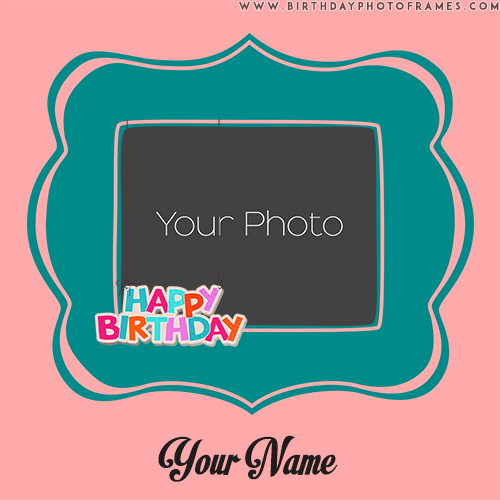 birthday wishes photo frames editing online