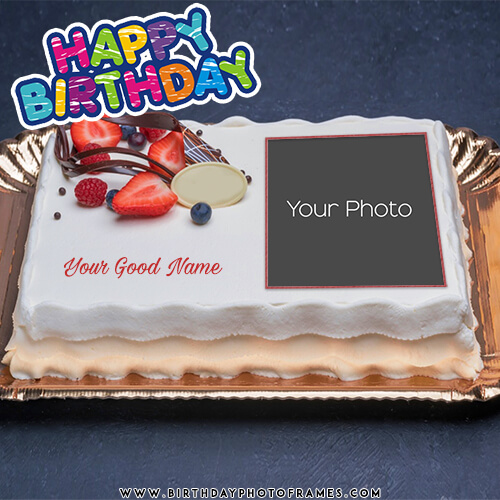 Happy Birthday Cake With Name And Photo Edit