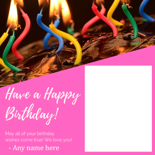 happy birthday card with name and photo editor