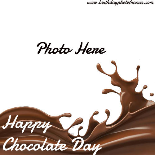 happy chocolate day wishes photo frame